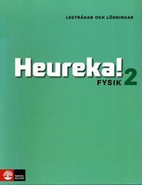 Heureka Fysik 2 Ledtrådar och lösningar