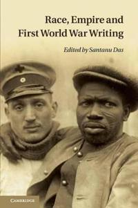 Race, Empire and First World War Writing