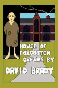 House of Forgotten Dreams