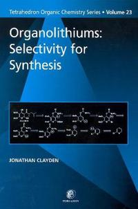 Organolithiums: Selectivity for Synthesis