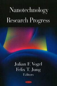 Nanotechnology Research Progress