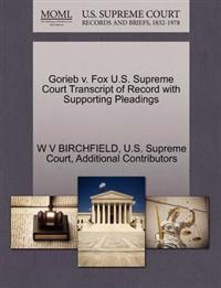 Gorieb V. Fox U.S. Supreme Court Transcript of Record with Supporting Pleadings