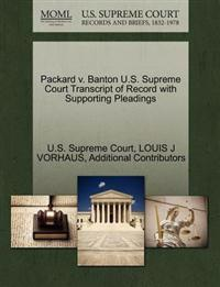 Packard V. Banton U.S. Supreme Court Transcript of Record with Supporting Pleadings