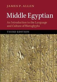 Middle egyptian - an introduction to the language and culture of hieroglyph