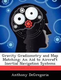 Gravity Gradiometry and Map Matching