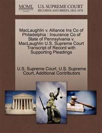 Maclaughlin V. Alliance Ins Co of Philadelphia