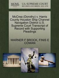 McCrea (Dorothy) V. Harris County Houston Ship Channel Navigation District U.S. Supreme Court Transcript of Record with Supporting Pleadings