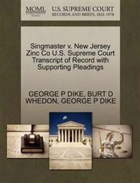 Singmaster V. New Jersey Zinc Co U.S. Supreme Court Transcript of Record with Supporting Pleadings