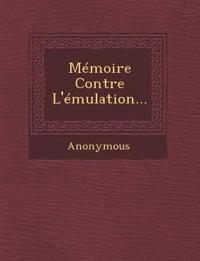 Memoire Contre L'Emulation...