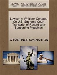 Lawson V. Whitlock Cordage Co U.S. Supreme Court Transcript of Record with Supporting Pleadings