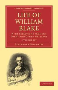 Life of William Blake 2 Volume Paperback Set