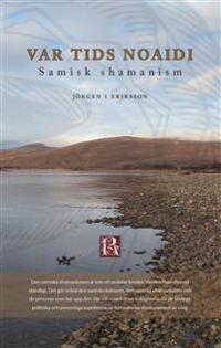 Var tids noaidi : samisk shamanism