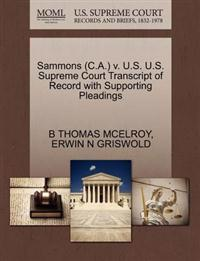 Sammons (C.A.) V. U.S. U.S. Supreme Court Transcript of Record with Supporting Pleadings