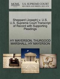 Sheppard (Joseph) V. U.S. U.S. Supreme Court Transcript of Record with Supporting Pleadings