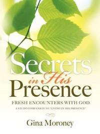 Secrets in His Presence