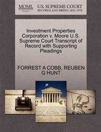 Investment Properties Corporation V. Moore U.S. Supreme Court Transcript of Record with Supporting Pleadings