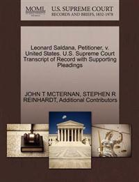 Leonard Saldana, Petitioner, V. United States. U.S. Supreme Court Transcript of Record with Supporting Pleadings