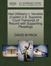 Neil (William) V. Venable (Castel) U.S. Supreme Court Transcript of Record with Supporting Pleadings