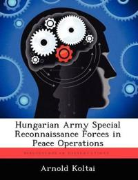Hungarian Army Special Reconnaissance Forces in Peace Operations