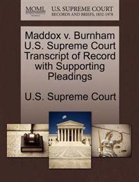 Maddox V. Burnham U.S. Supreme Court Transcript of Record with Supporting Pleadings