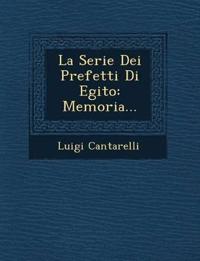 La Serie Dei Prefetti Di Egito: Memoria...