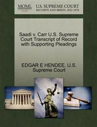 Saadi V. Carr U.S. Supreme Court Transcript of Record with Supporting Pleadings