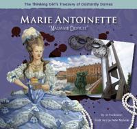 "Marie Antoinette ""Madame Deficit"""