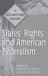 States Rights and American Federalism