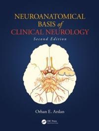 Neuroanatomical Basis of Clinical Neurology, Second Edition