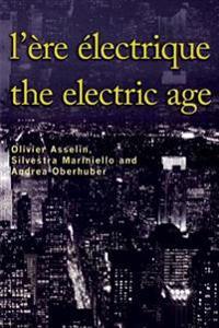 L'ere Electrique / Electric Age