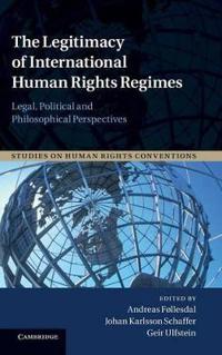 The Legitimacy of International Human Rights Regimes