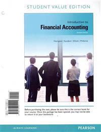 Introduction to Financial Accounting, Student Value Edition Plus New Mylab Accounting with Pearson Etext -- Access Card Package