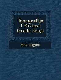 Topografija I Poviest Grada Senja