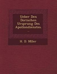 Ueber Den Dorischen Ursprung Des Apollondienstes...