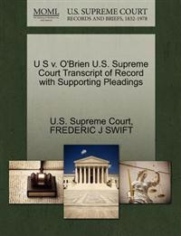 U S V. O'Brien U.S. Supreme Court Transcript of Record with Supporting Pleadings