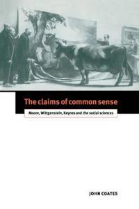The Claims of Common Sense