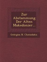 Zur Abstammung Der Alten Makedonier...