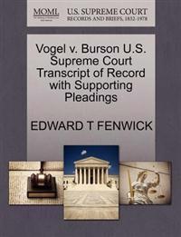 Vogel V. Burson U.S. Supreme Court Transcript of Record with Supporting Pleadings