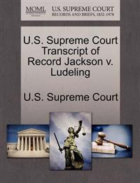 U.S. Supreme Court Transcript of Record Jackson V. Ludeling