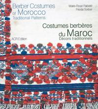 Berber Costumes of Morocco / Costumer berberes du Maroc