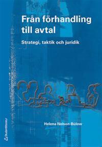 Från förhandling till avtal : strategi, taktik och juridik