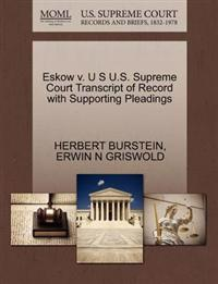 Eskow V. U S U.S. Supreme Court Transcript of Record with Supporting Pleadings