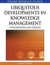 Ubiquitous Developments in Knowledge Management