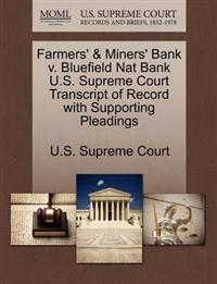 Farmers' & Miners' Bank V. Bluefield Nat Bank U.S. Supreme Court Transcript of Record with Supporting Pleadings