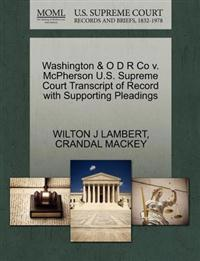 Washington & O D R Co V. McPherson U.S. Supreme Court Transcript of Record with Supporting Pleadings