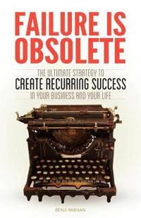 Failure Is Obsolete