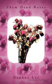 Them Dead Roses