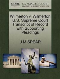Wilmerton V. Wilmerton U.S. Supreme Court Transcript of Record with Supporting Pleadings