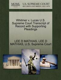 Whitmer V. Lucas U.S. Supreme Court Transcript of Record with Supporting Pleadings