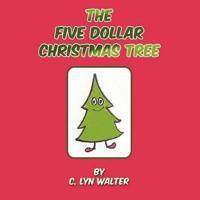 The Five Dollar Christmas Tree